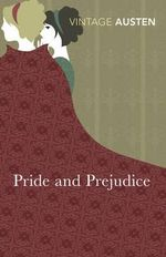 Pride and Prejudice : Vintage Classics - Jane Austen