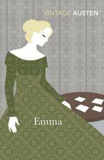 Emma : Vintage Classics - Jane Austen