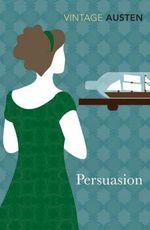 Persuasion : Vintage Classics - Jane Austen
