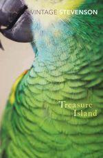 Treasure Island  : Vintage Classics - Robert Stevenson