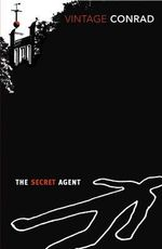 The Secret Agent : With an Introduction by Giles Foden - Joseph Conrad