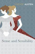 Sense and Sensibility  : Vintage Classics - Jane Austen