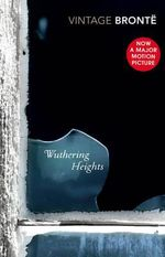 Wuthering Heights  : Vintage Classics - Emily Bronte