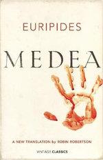 Medea : Vintage Classics - Euripides