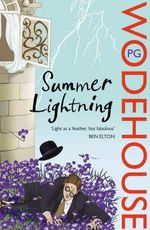 Summer Lightning : Blandings Castle - P. G. Wodehouse