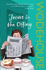 Jeeves in the Offing - P. G. Wodehouse