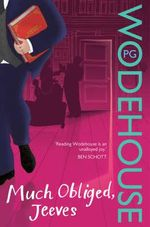 Much Obliged, Jeeves - P. G. Wodehouse