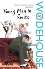 Young Men In Spats - P G Wodehouse