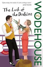 The Luck Of The Bodkins - P. G. Wodehouse