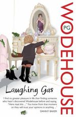 Laughing Gas - P. G. Wodehouse