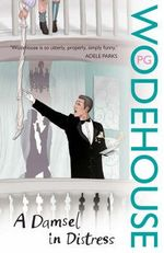 A Damsel In Distress - P. G. Wodehouse