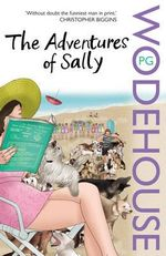 The Adventures Of Sally - P G Wodehouse