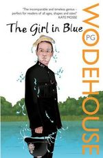 The Girl In Blue - P. G. Wodehouse