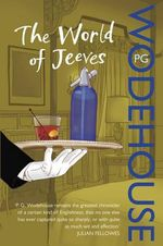 The World of Jeeves - P. G. Wodehouse