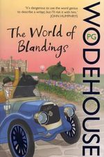 World of Blandings : Blandings Castle - P. G. Wodehouse