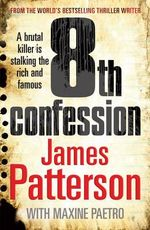 8th Confession : Women's Murder Club : Book 8 - James Patterson