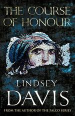 The Course Of Honour : B-Format - Lindsey Davis