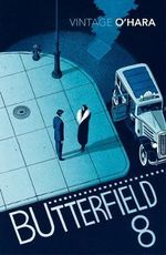 BUtterfield 8 : Vintage Classics - John O'Hara