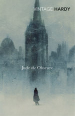 Jude The Obscure : Vintage Classics - Thomas Hardy