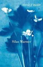 Silas Marner : Vintage Classics - George Eliot