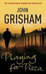 Playing For Pizza - John Grisham