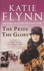 The Pride / The Glory : 2 Books In 1 - Judith Saxton