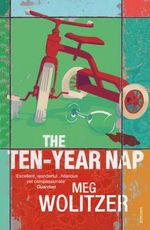 The Ten-year Nap - Meg Wolitzer