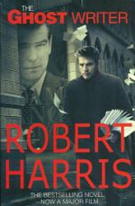 The Ghost Writer : Film Tie-In  - Robert Harris