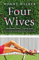 Four Wives - Wendy Walker