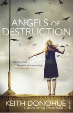 Angels of Destruction - Keith Donohue