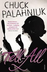 Tell-All - Chuck Palahniuk