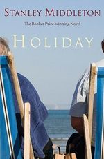 Holiday : A Man Booker Prize Winning Title - Stanley Middleton