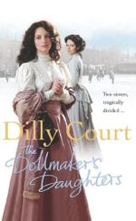 The Dollmaker's Daughter - Dilly Court