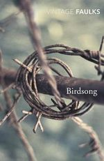 Birdsong : Vintage Classics - Sebastian Faulks