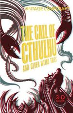 The Call of Cthulu and Other Weird Tales  : Vintage Classics - H.P. Lovecraft