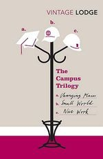 The Campus Trilogy : Vintage Classics - David Lodge