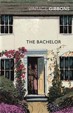 The Bachelor - Stella Gibbons