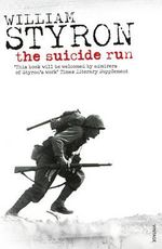 The Suicide Run - William Styron