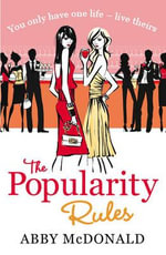 The Popularity Rules - Abby McDonald