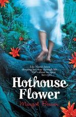 Hot House Flower - Margot Berwin