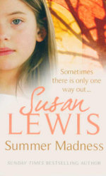 Summer Madness : Sometimes There Is Only One Way Out... - Susan Lewis