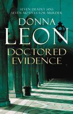 Doctored Evidence: A Commissario Guido Brunetti Mystery 13 : Brunetti - Donna Leon