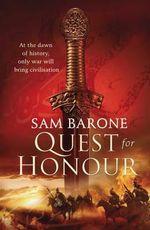 Quest for Honour : Eskkar Saga  - Sam Barone
