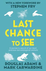 Last Chance to See - Douglas Adams