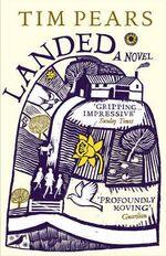 Landed - Tim Pears