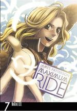 Maximum Ride : Maximum Ride : Manga Book 7 - James Patterson