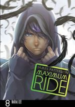 Maximum Ride : Maximum Ride : Manga Book 8 - James Patterson