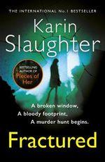 Fractured : (Will Trent / Atlanta Series 2) - Karin Slaughter