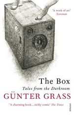 The Box : Tales from the Darkroom - Gunter Grass