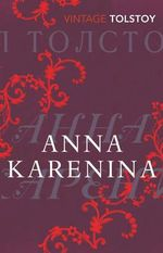 Anna Karenina : Vintage Classics - Leo Tolstoy